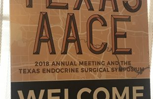 Texas Chapter of American Association of Clinical Endocrinologists (AACE) meeting August 2018